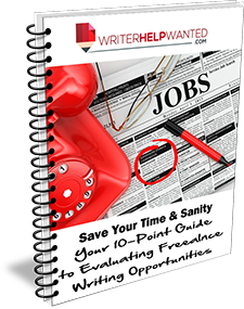 Free 10 Point Guide to Evaluating Freelance Writing Opportunities