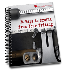 34 Ways to Profit from Your Writing Free Report